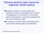 following decisions taken during the september wgsr meeting