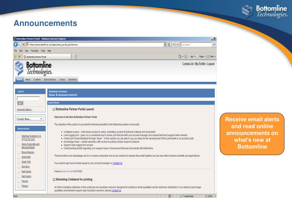 Receive email alerts and read online announcements on what's new at Bottomline
