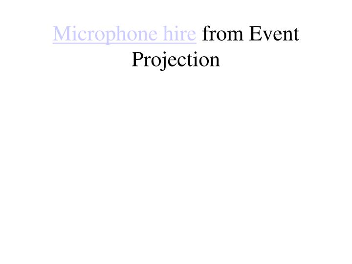 microphone hire from event projection n.