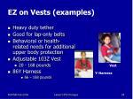 ez on vests examples