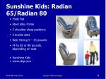 sunshine kids radian 65 radian 80
