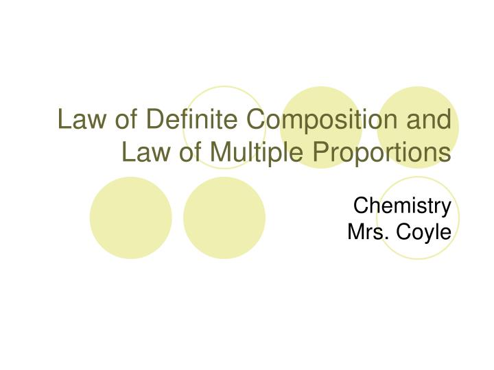law of definite composition and law of multiple proportions n.