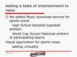 adding a taste of entertainment to news