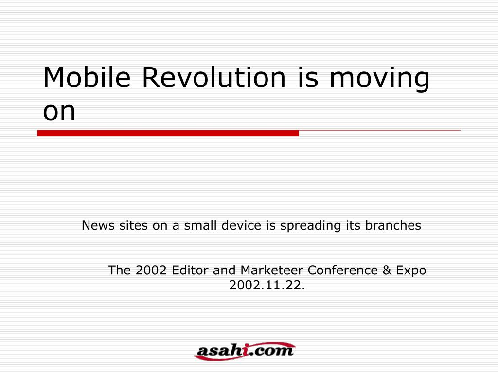 mobile revolution is moving on l.