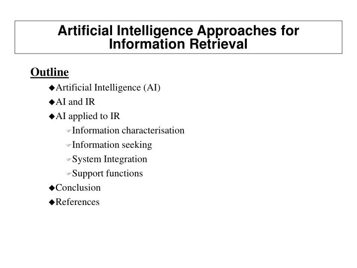 artificial intelligence approaches for information retrieval n.