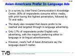 asian americans prefer in language ads
