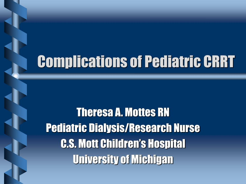 PPT - Complications of Pediatric CRRT PowerPoint