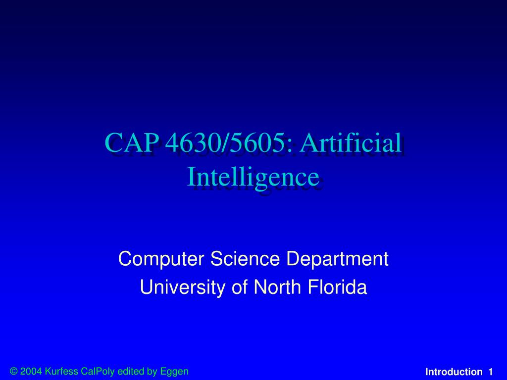 cap 4630 5605 artificial intelligence l.