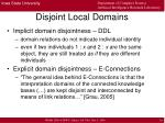disjoint local domains