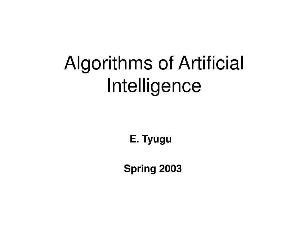 algorithms of artificial intelligence l.