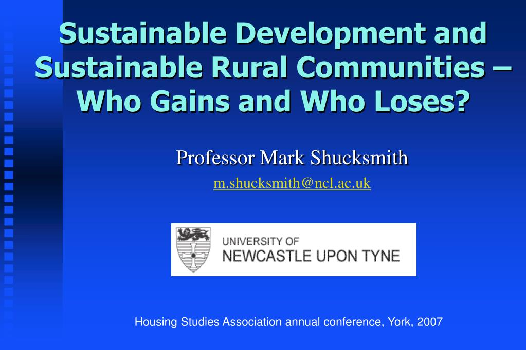 sustainable development and sustainable rural communities who gains and who loses l.