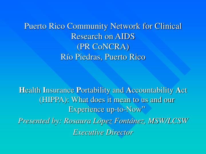puerto rico community network for clinical research on aids pr concra r o piedras puerto rico n.