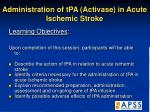 administration of tpa activase in acute ischemic stroke