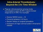 intra arterial thrombolysis beyond the 3 hr time window51