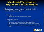 intra arterial thrombolysis beyond the 3 hr time window52