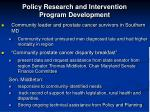 policy research and intervention program development