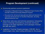 program development continued