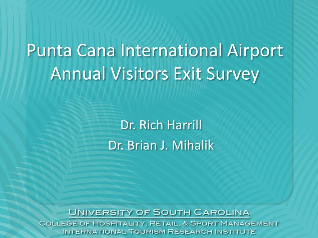 punta cana international airport annual visitors exit survey l.