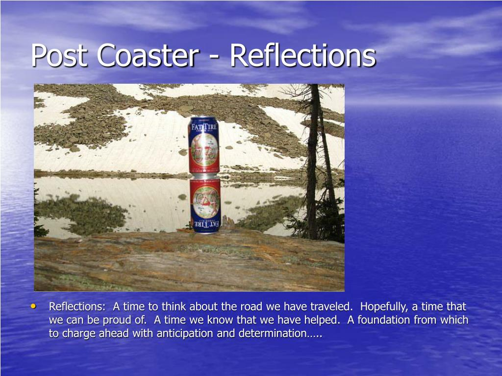 Post Coaster - Reflections