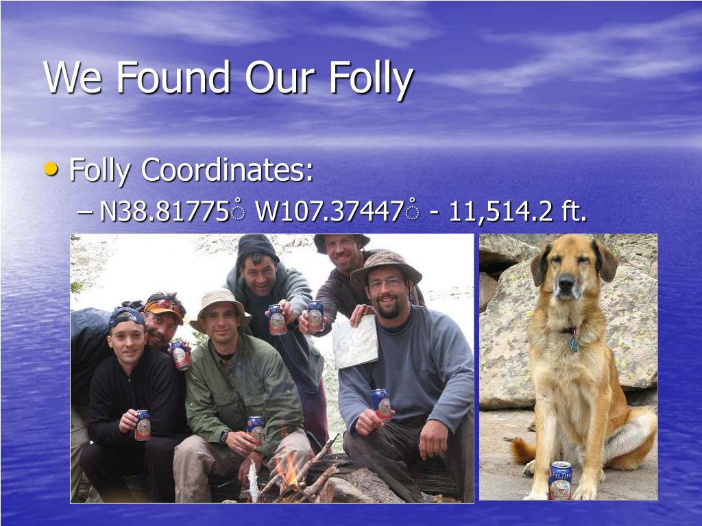 We Found Our Folly