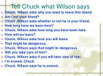 tell chuck what wilson says