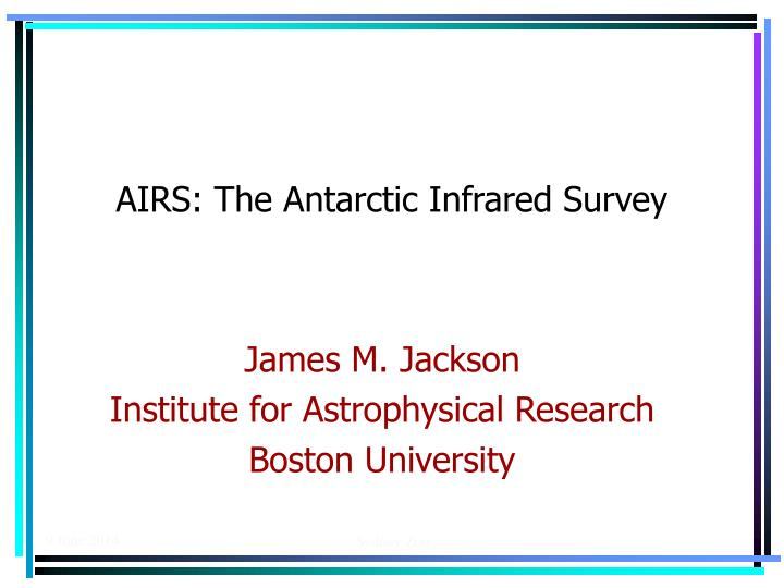 airs the antarctic infrared survey n.