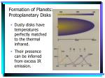 formation of planets protoplanetary disks