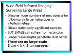 wide field infrared imaging surveying large areas