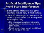 artificial intelligence tips avoid story interference