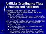 artificial intelligence tips timeouts and fallbacks