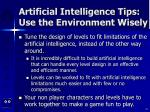 artificial intelligence tips use the environment wisely