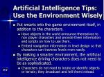 artificial intelligence tips use the environment wisely43