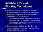 artificial life and flocking techniques