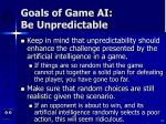 goals of game ai be unpredictable28