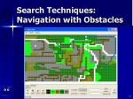 search techniques navigation with obstacles71