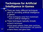 techniques for artificial intelligence in games