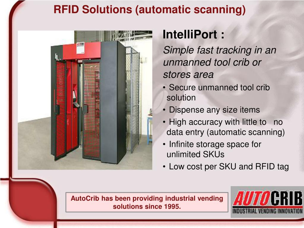 RFID Solutions (automatic scanning
