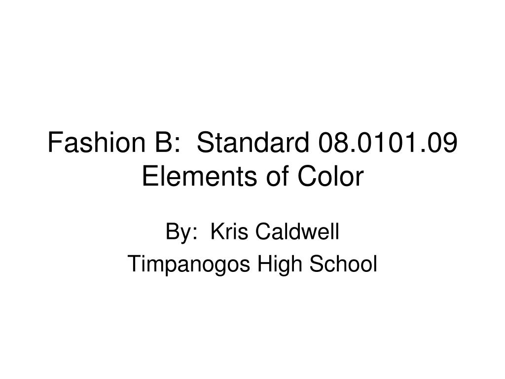 fashion b standard 08 0101 09 elements of color l.
