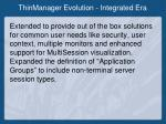 thinmanager evolution integrated era
