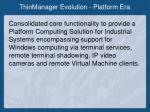 thinmanager evolution platform era