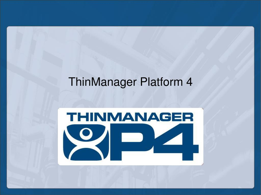 thinmanager platform 4 l.