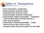 safety vs transparency
