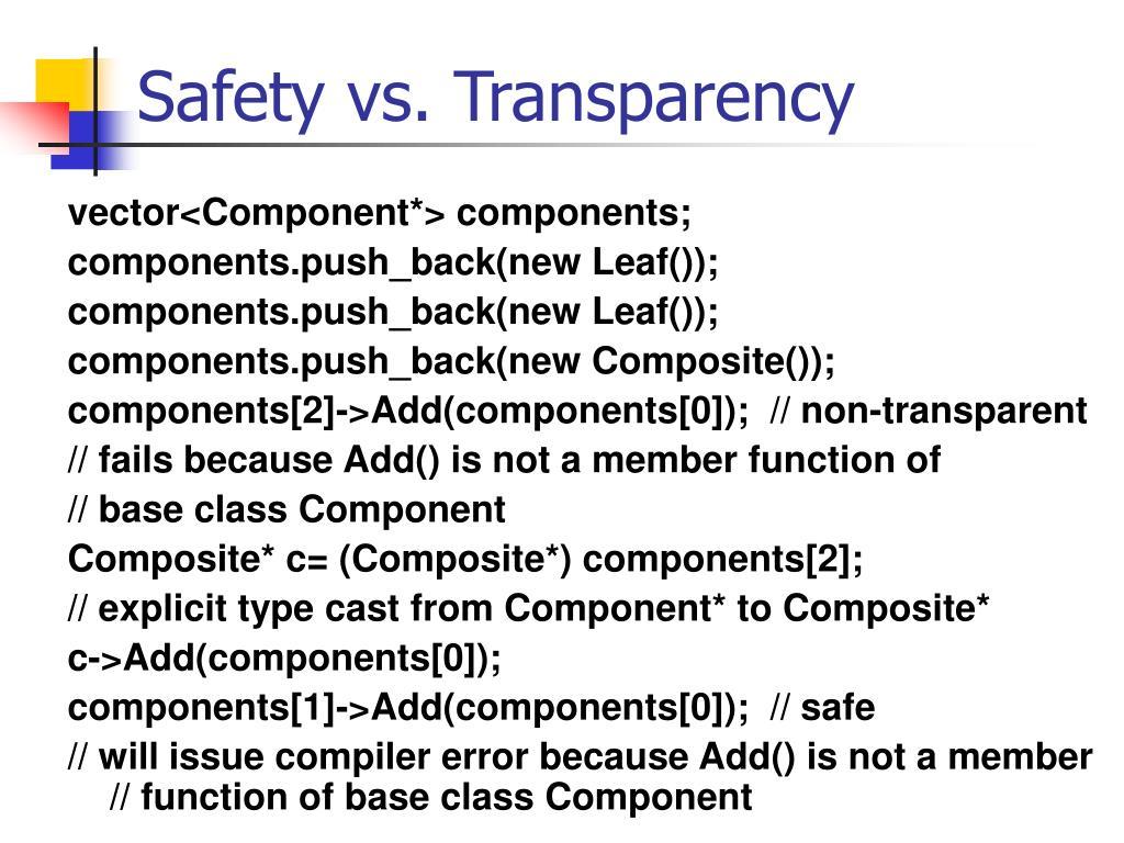 Safety vs. Transparency