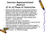 concrete representational abstract c r a phase of instruction