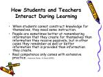 how students and teachers interact during learning