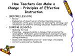how teachers can make a change principles of effective instruction