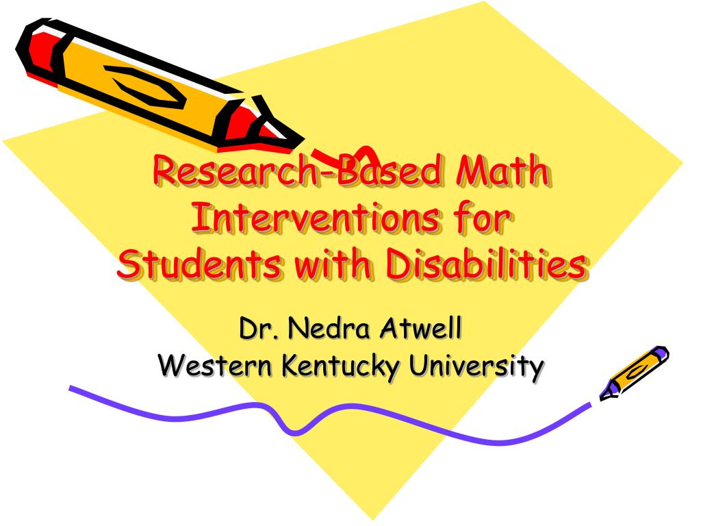 research based math interventions for students with disabilities l.