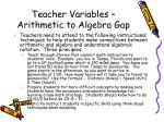 teacher variables arithmetic to algebra gap