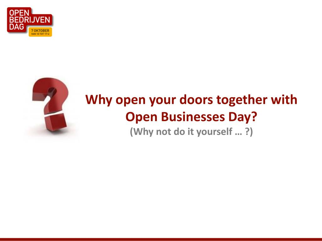 Why open your doors together with Open Businesses Day?