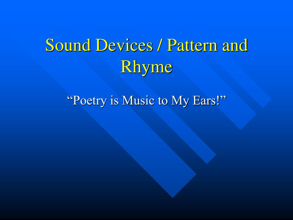 sound devices pattern and rhyme l.